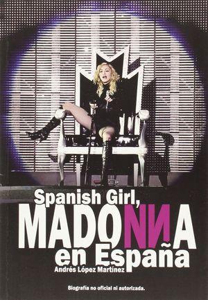 SPANISH GIRL MADONNA EN ESPAÑA