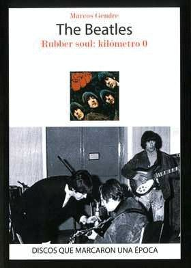 THE BEATLES RUBBER SOUL: KILOMETRO 0