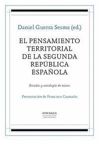 EL PENSAMIENTO TERRITORIAL DE LA SEGUNDA REPUBLICA ESPAÑOLA