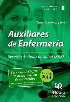 AUXILIARES DE ENFERMERÍA DEL SAS. TEMARIO COMÚN Y TEST