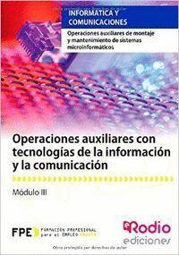 OPERACIONES AUXILIARES CON TECNOLOGIAS DE LA INFORMACION Y LA