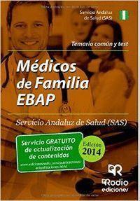 MEDICO DE FAMILIA EBAP SAS. TEMARIO COMUN Y TEST