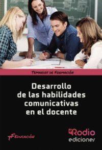 DESARROLLO DE LAS HABILIDADES COMUNICATIVAS EN EL DOCENTE