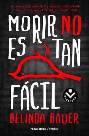 MORIR NO ES TAN FACIL