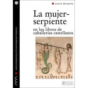 LA MUJER-SERPIENTE EN LOS LIBROS DE CABALLERIAS CASTELLANOS