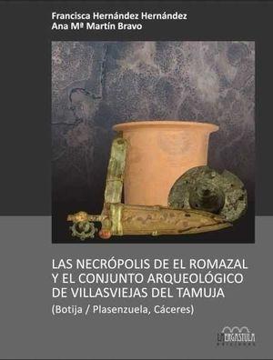 LAS NECRÓPOLIS DE EL ROMAZAL Y EL CONJUNTO ARQUEOLÓGICO DE LAS VILLASVIEJAS DEL