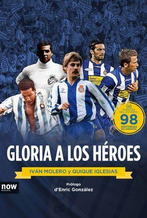 GLORIA A LOS HEROES