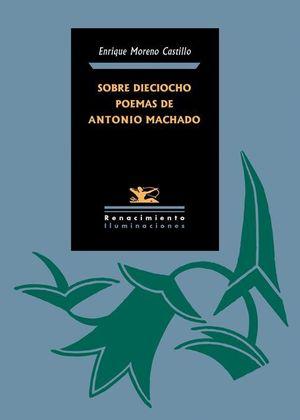 SOBRE DIECIOCHO POEMAS DE ANTONIO MACHADO