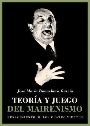 TEORIA Y JUEGO DEL MAIRENISMO