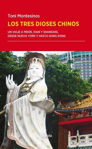 LOS TRES DIOSES CHINOS