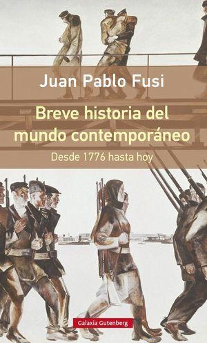 BREVE HISTORIA DEL MUNDO CONTEMPORANEO