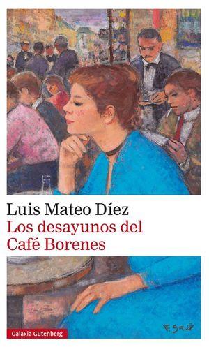 LOS DESAYUNOS DEL CAFE BORENES