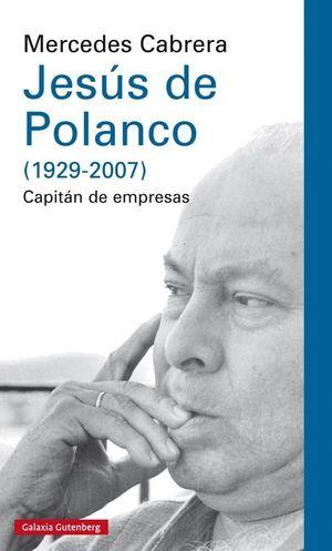 JESUS DE POLANCO (1929-2007)