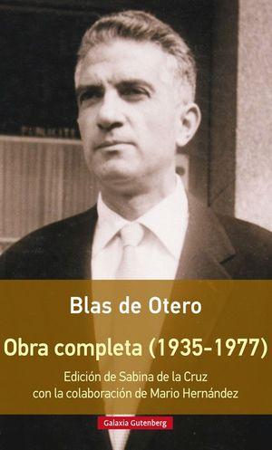 OBRA COMPLETA DE BLAS DE OTERO (1935-1977)