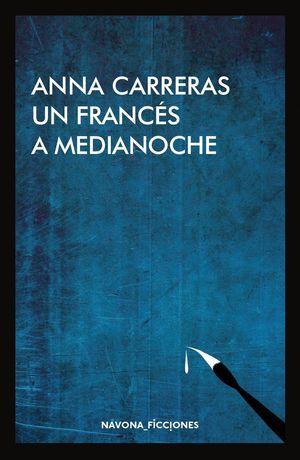 UN FRANCÉS A MEDIANOCHE