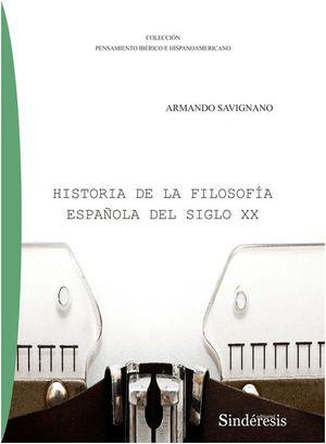 HISTORIA DE LA FILOSOFIA ESPAÑOLA DEL SIGLO XX