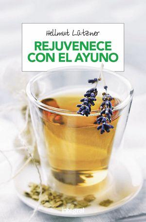 REJUVENECER CON EL AYUNO