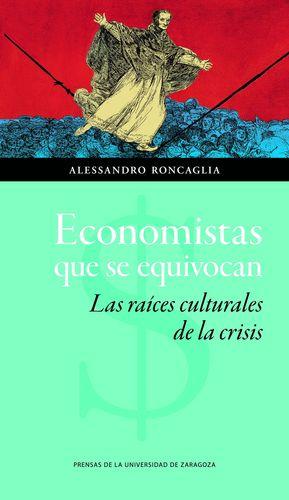 ECONOMISTAS QUE SE EQUIVOCAN