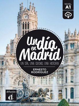 UN DIA EN MADRID NIVEL A1