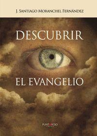 DESCUBRIR EL EVANGELIO