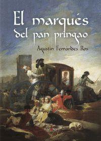 EL MARQUES DEL PAN PRINGAO