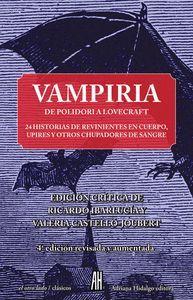 VAMPIRIA DE POLIDORI A LOVECRAFT 5ªED.REVISADA Y AUMENTADA