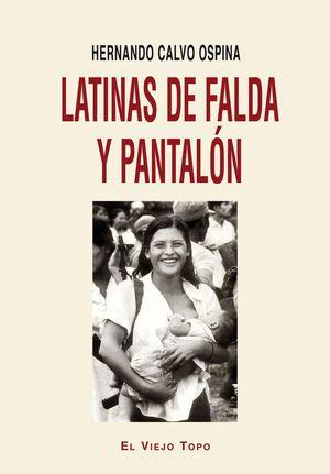 LATINAS DE FALDA Y PANTALON