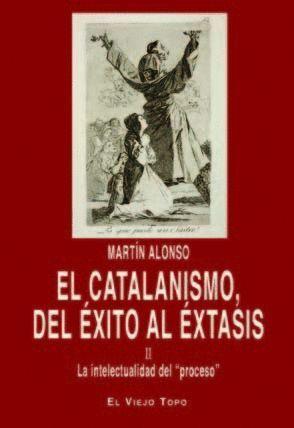 EL CATALANISMO, DEL EXITO AL EXTASIS