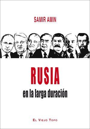RUSIA EN LA LARGA DURACIÓN