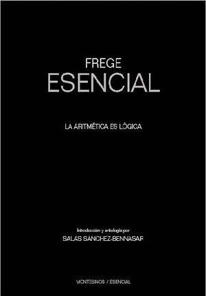 FREGE ESENCIAL: LA ARITMETICA ES LOGICA