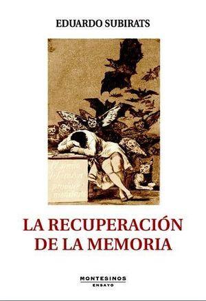 LA RECUPERACION DE LA MEMORIA