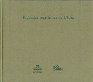 FACHADAS MARITIMAS DE CADIZ