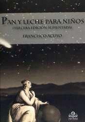 PAN Y LECHE PARA NIÑOS (TERCERA EDICION AUMENTADA)