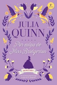 POR CULPA DE MISS BRIDGERTON (10 SAGA BRIDGERTON)