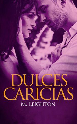 DULCES CARICIAS