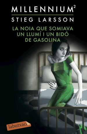 LA NOIA QUE SOMIAVA UN LLUMI I UN BIDO DE GASOLINA (CATALAN)