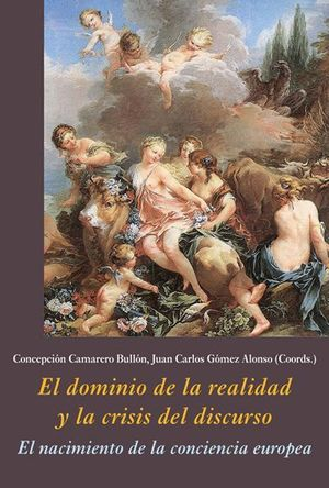 EL DOMINIO DE LA REALIDAD Y LA CRISIS DEL DISCURSO