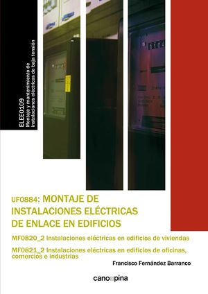 MONTAJE DE INSTALACIONES ELECTRICAS DE ENLACE EN EDIFICIOS