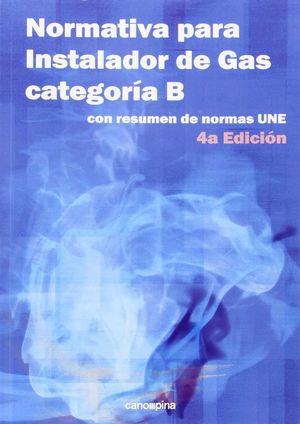 NORMATIVA PARA INSTALADOR DE GAS CATEGORIA B