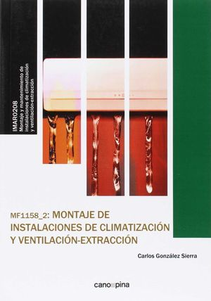 MONTAJE DE INSTALACIONES DE CLIMATIZACIÓN Y VENTILACIÓN-EXTRACCIÓN MF1158