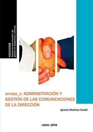 ADMINISTRACION Y GESTION DE LAS COMUNICACIONES DE LA DIRECCION