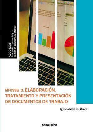 LABORACION, TRATAMIENTO Y PRESENTACION DE DOCUMENTOS DE TRABAJO