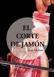 EL CORTE DE JAMON