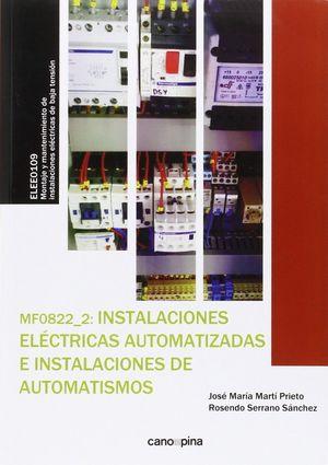 INSTALACIONES ELECTRICAS AUTOMATIZADAS E INSTALACIONES AUTOMATISM