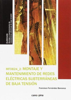 MF0824 MONTAJE Y MANTENIMIENTO DE REDES ELÉCTRICAS SUBTERRÁNEAS DE BAJA TENSIÓN