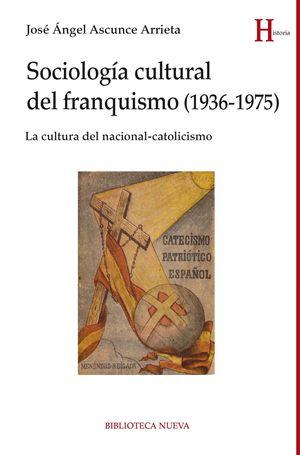 SOCIOLOGIA CULTURAL DEL FRANQUISMO (1936-1975)