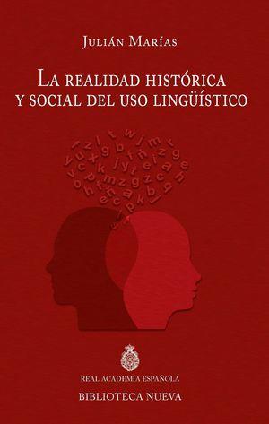 LA REALIDAD HISTORICA Y SOCIAL DEL USO LING_ISTICO
