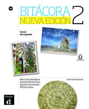 BITÁCORA 2. NUEVA EDICIÓN. LIBRO DEL ALUMNO