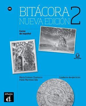BITACORA 2 NUEVA EDICION CUADERNO DE EJERCICIOS A2 2017