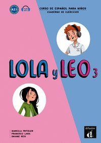 LOLA Y LEO 3 - CUADERNO DE EJERCICIOS. A2.1